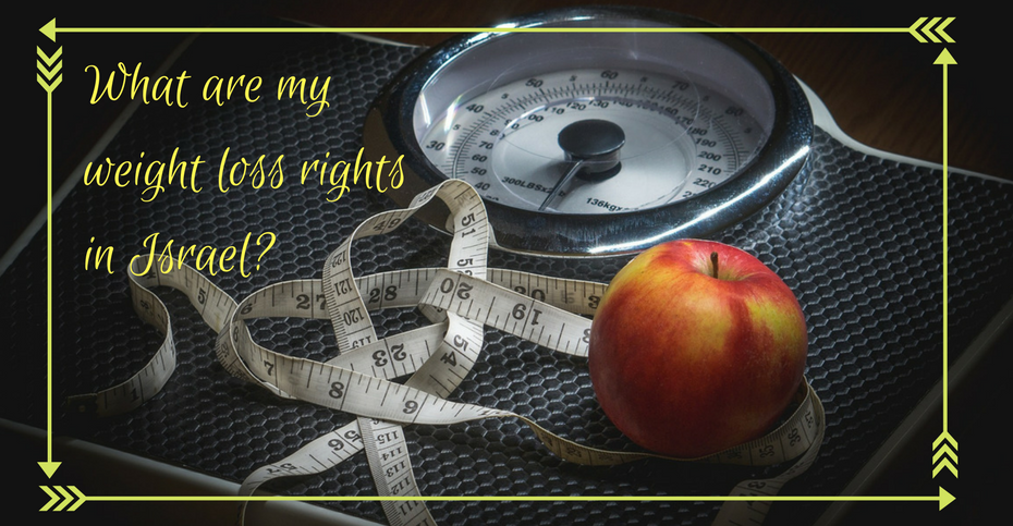 What Are My Weight Loss Rights In Israel Health Advize